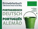 PONS Bildwörterbuch Portugiesisch: 1.500 nützliche Wörter für den Alltag