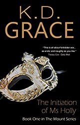 The Initiation of Ms Holly (The Mount Series Book 1)