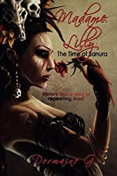 Madame Lilly, The Time of Sanura: Volume 3