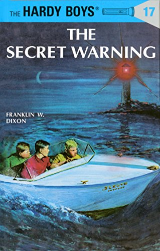 Hardy Boys 17: the Secret Warning (The Hardy Boys, Band 17)