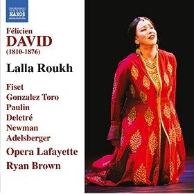 Lalla Roukh: Act II Scene 12: Marche et Final: Gloire, honneur (Chorus, Baskir, Lalla Roukh, Mirza, Noureddin)