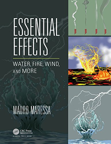 Essential Effects: Water, Fire, Wind, and More (English Edition) por Mauro Maressa