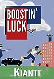 BOOSTIN' LUCK: Part 1 (English Edition)