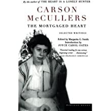 The Mortgaged Heart by Carson McCullers (2001-10-23)
