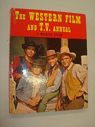 The Western Film And T.V Annual 1962 par F. Maurice Speed