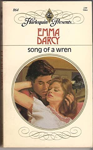 Song Of A Wren by Emma Darcy (1986-02-01)