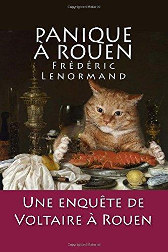 Panique  Rouen: Une enqute de Voltaire  Rouen