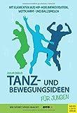 Tanz- und Bewegungsideen für Jungen
