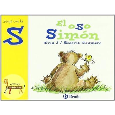 Download El Zoo De Las Letras El Oso Simon Juega Con La S 25 Castellano A Partir De 3 Anos Libros Didacticos El Zoo De Las Letras Pdf Gerwazybret