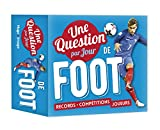 Une question par jour de foot 2018