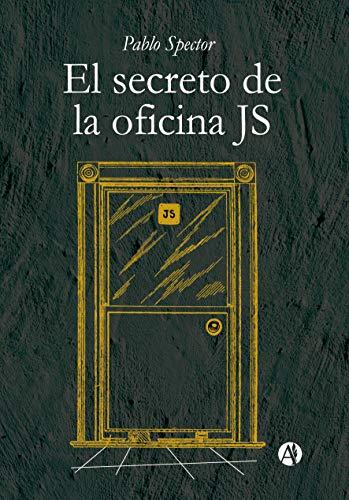 El secreto de la oficina JS eBook: Pablo Spector: Amazon.es ...