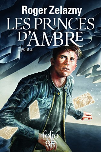 Les princes d'Ambre: Cycle 2 par Roger Zelazny
