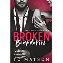 Broken Boundaries (The Debonair Series Book 1) (English Edition)