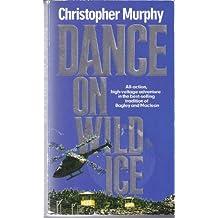 DANCE ON WILD ICE (Dance for a Diamond Book 2)