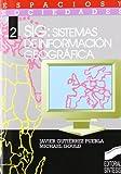 SIG, sistema de información geográfica (Espacios y sociedades)