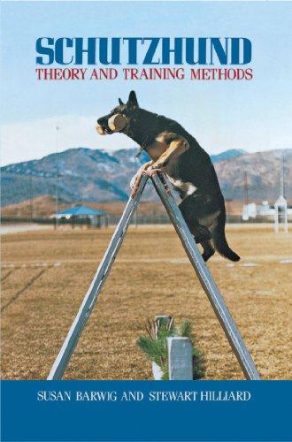 Schutzhund: Theory and Training Methods por Susan Barwig