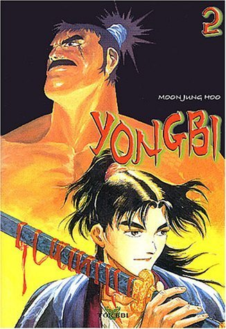 Yongbi, tome 2 de Mun Jung Hou (Dessins) (27 août 2003) Broché