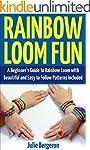 Rainbow Loom Fun: A Beginner's Guide...