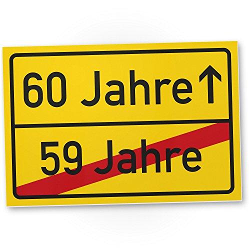 59 Jahre Vorbei) - Kunststoff Schild, Geschenk 60. Geburtstag, Geschenkidee Geburtstagsgeschenk Sechzigsten, Geburtstagsdeko/Partydeko / Party Zubehör/Geburtstagskarte ()