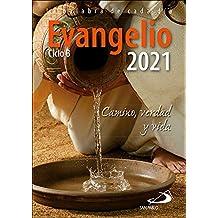 Evangelio 2021: Camino, Verdad y Vida. Ciclo B (Evangelios y Misales)