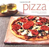 Pizza: More than 60 Recipes for Delicious Homemade Pizza by Morgan, Diane, Gemignani, Tony (2005) Paperback