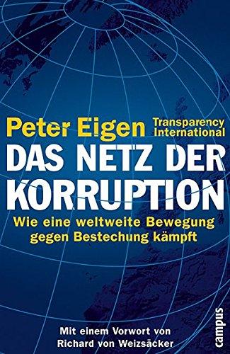 Das Netz der Korruption: Wie eine weltweite Bewegung gegen Bestechung kämpft