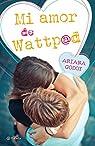 Mi amor de Wattpad par Godoy