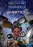 Roll for the Galaxy: Ambition by Rio Grande