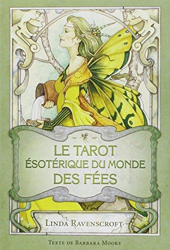 Tarot esotérique du monde des fées : 78 cartes et livret par Ravenscroft Linda, Barbara Moor