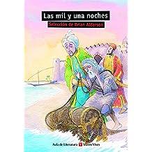 Las Mil Y Una Noches N/c (Aula de Literatura) - 9788431649852