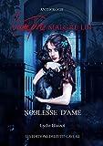 Noblesse d'âme: Anthologie Vampire malgré lui