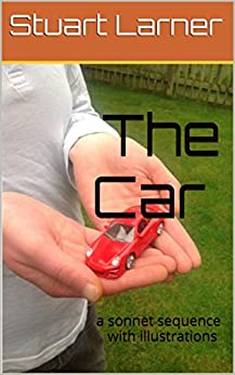 The Car: a sonnet sequence with illustrations by [Larner, Stuart]