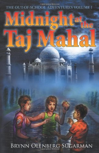 Midnight at the Taj Mahal: The Out of School Adventures