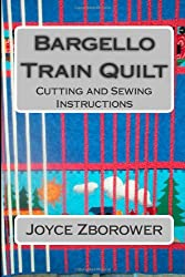Bargello Train Quilt: Cutting and Sewing Instructions