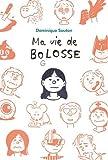 """Afficher """"Ma vie de bolosse"""""""