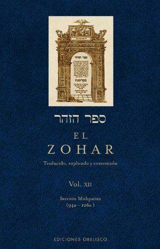 Zohar Xii: 12 (CABALA Y JUDAISMO) por RABI SHIMON BAR IOJAI