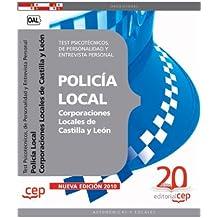 Policía Local Corporaciones Locales de Castilla y León. Test Psicotécnicos, de Personalidad y Entrevista Personal (Colección 523)