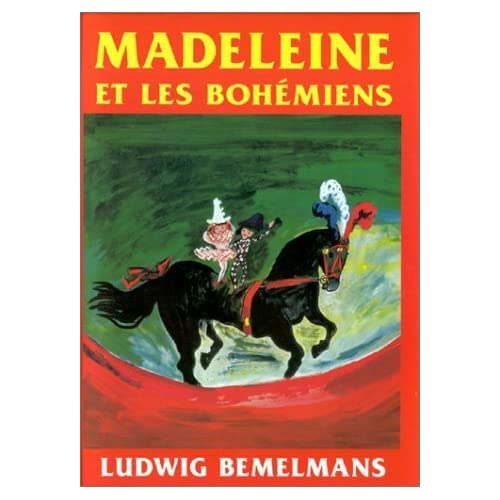 Madeleine et les Bohemians (Madeline and the Gypsies), French Edition by Ludwig Bemelmans(1999-01-01)