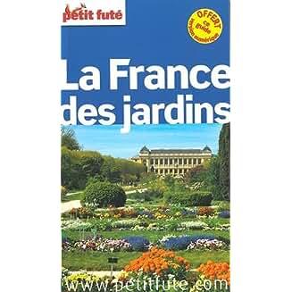La France des jardins