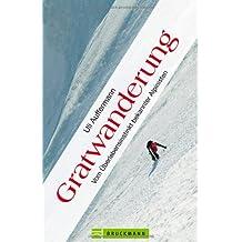 Gratwanderung: Vom Überlebensinstinkt bekannter Alpinisten