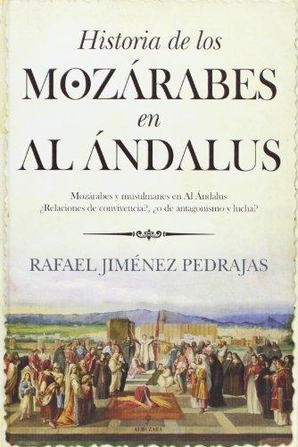 Historia de los mozárabes de Al Ándalus