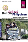 Reise Know-How KulturSchock Philippinen: Alltagskultur, Traditionen, Verhaltensregeln, .. - Albrecht G. Schaefer