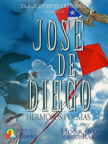 José de Diego: Hermosos Poemas (Clásicos de Puerto Rico nº 9)