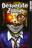 Desperate Zombie 01