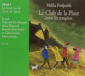 """Afficher """"Le club de la pluie brave les tempêtes"""""""