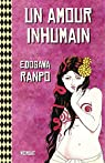 Un amour inhumain par Ranpo