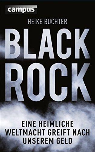 Livres Couvertures de BlackRock: Eine heimliche Weltmacht greift nach unserem Geld