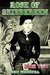 Rose Of Skibbereen Book Two: Rose Of Skibbereen Series