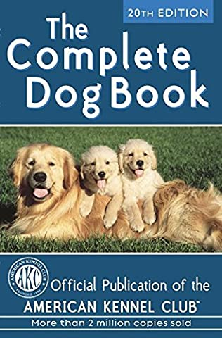 [(The Complete Dog Book)] [By (author) American Kennel Club] published on (January, 2006)