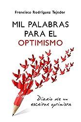 Mil Palabras para el Optimismo